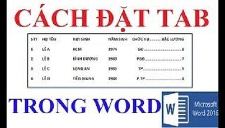 Tổng hợp cách đặt tab trong word 2010, 2007, 2013, 2016
