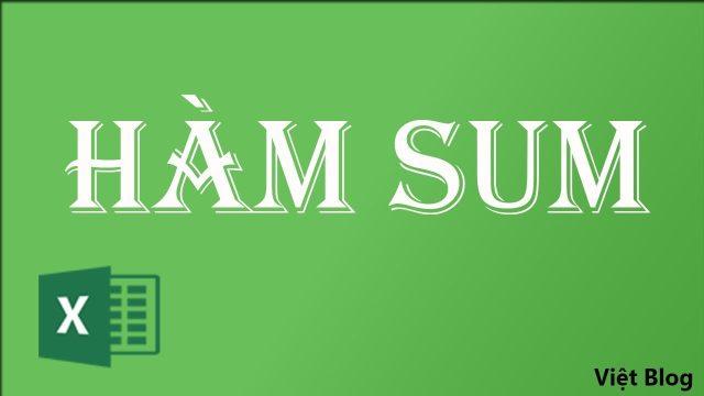 Hàm Sum Excel | Cách Tính Hàm SUMIF & Hàm SUMIFS Trong Excel