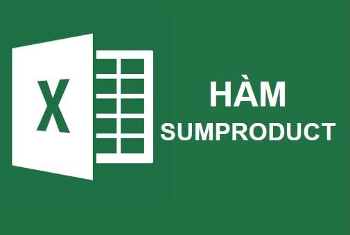 Sử Dụng Hàm Sumproduct Trong Excel Từ Cơ Bản Đến Nâng Cao