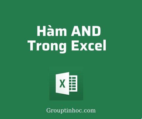 Hàm AND trong Excel: Cấu Trúc, Cách Sử Dụng và Ví Dụ Cụ Thể