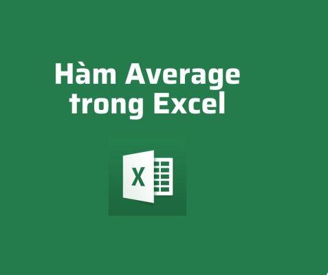 Hàm Average trong Excel –  Hàm Tính Trung Bình Cộng trong Excel