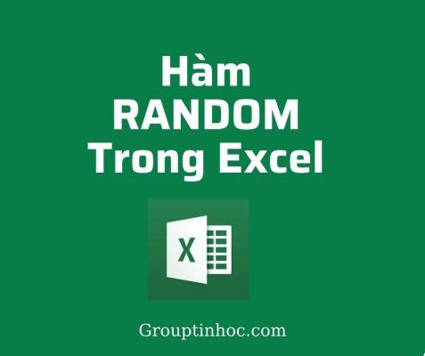 [Tất Tần Tật] Những Kiến Thức Về Hàm RANDOM trong Excel