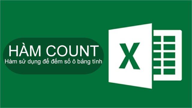 Hàm COUNT Trong Excel Và Những Kiến Thức Cần Biết